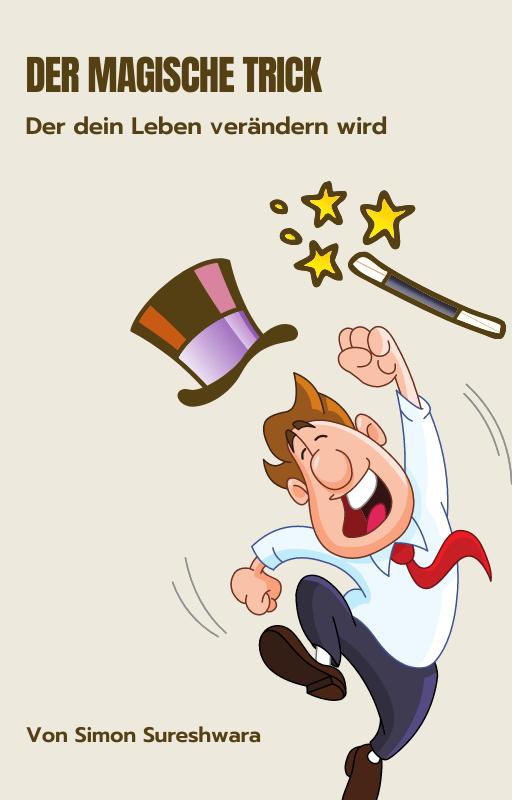 Ebook-der magische trick der dein leben verändern wird-jammerfasten-freude-frieden-zufriedenheit